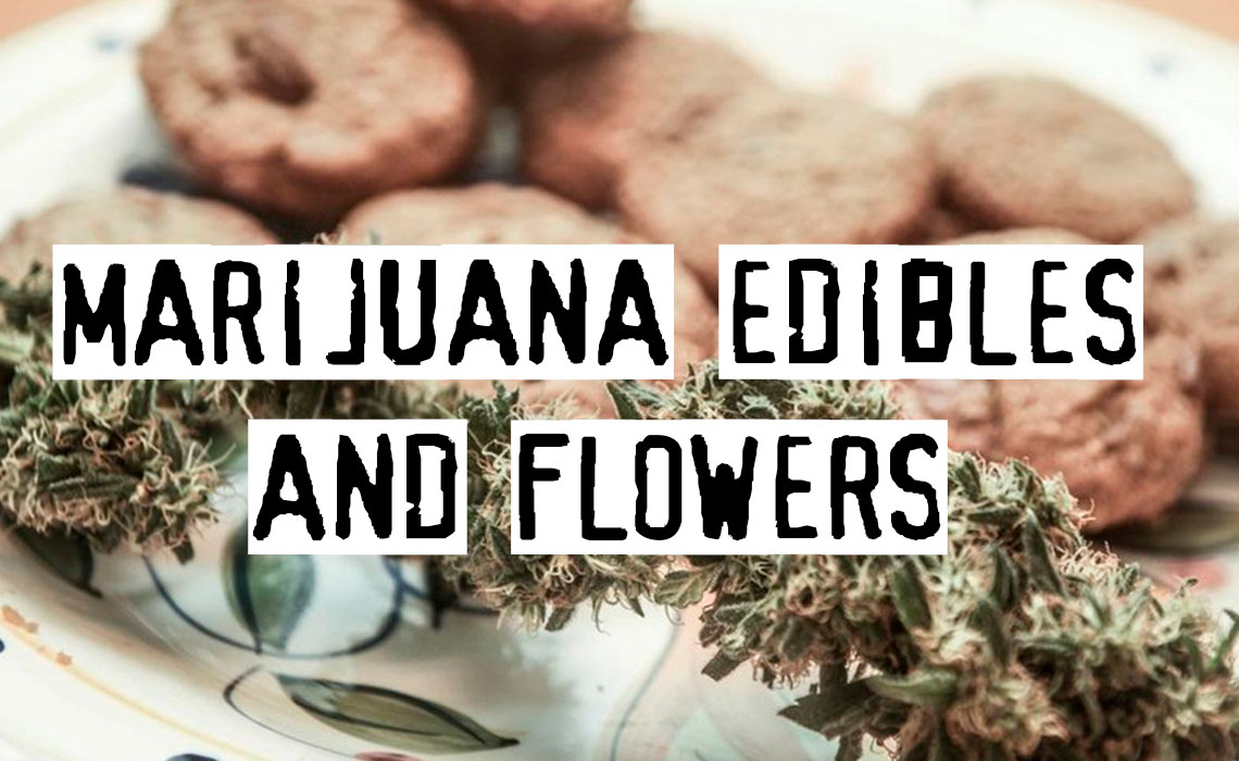 Differences Between Marijuana Edibles And Flowers