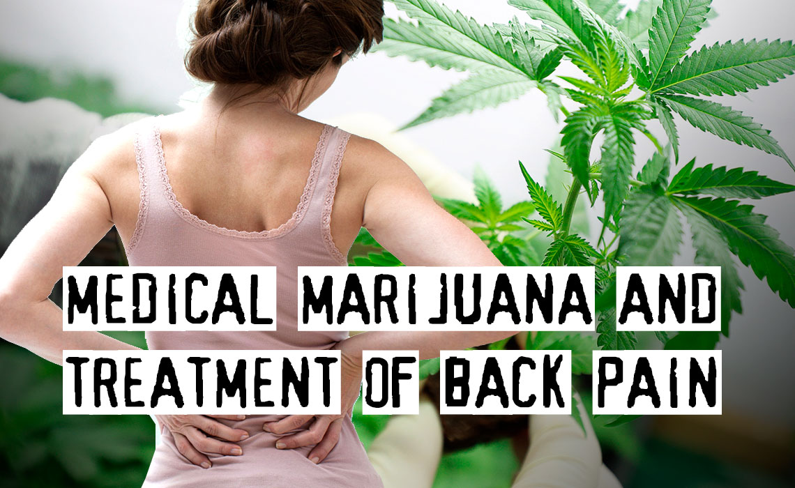 Uses of Medical Marijuana for Treatment of Back Pain