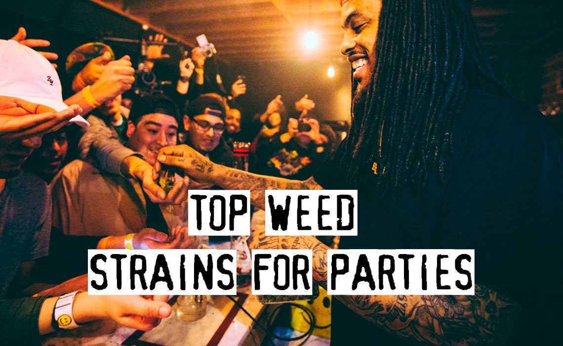 Top 10 Weed Strains for Parties